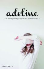Adeline by Kiddrewxx