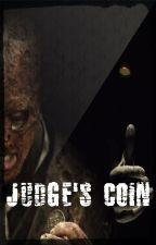 JUDGE'S COIN - One Shot by Maxwell-C