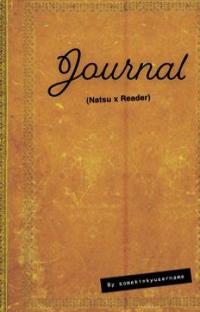 Journal (Nastu x Reader) by somekinkyusername