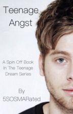 Teenage Angst by 5SOSMARated
