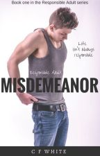 Responsible Adult #1 - Misdemeanour by CFWhiteUK