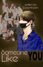 Someone Like You [FF NC 21+ Kim Taehyung] ✔ by Jinnievia