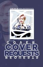 Cover Requests [CLOSED] by QuackityQuackyme