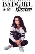Badgirl à la Klischee *Coming Soon* by Beeyzaa_Beeyzaa