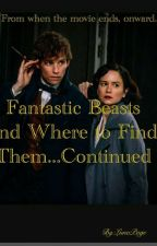 Fantastic Beasts and Where to Find Them...Continued. by LunaPage