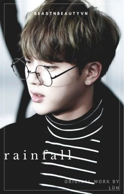 [RE-UP] [NamJin][T][1shot] Rain fall.
