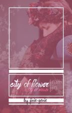city of flower (city of mourn) || namjin by ks_genie93