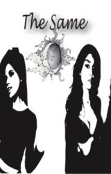 The same - Camren by thingsback