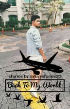 Back To My World by ayyafluuuu