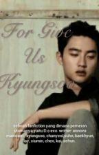 FORGIVE US KYUNGSOO by astrinovvia