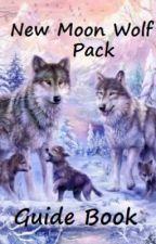 Nᴇᴡ Mᴏᴏɴ Wᴏʟғ Pᴀᴄᴋ Gᴜɪᴅᴇ Bᴏᴏᴋ by New_Moon_Wolf_Pack