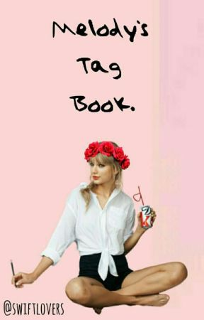 Melody's Tag Book. by swiftlovers