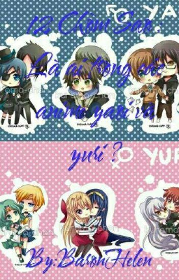 12 Chòm Sao : Là ai trong các anime yaoi và yuri ?