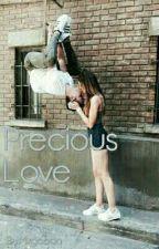 Precious Love by Mxgccon