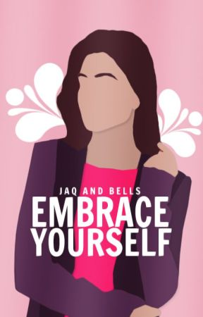 Embrace Yourself by ProjectOpenYourHeart
