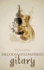 Melodia hiszpańskiej gitary by niewidzialna129
