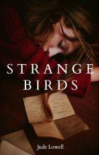 »Strange birds«  by OhMonthOfMay