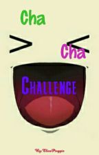 Cha-Cha-Challenge by Creepy_Random_Girl