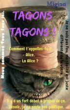 Tagons Tagons! by Migina