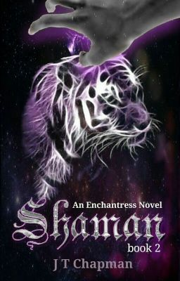Shaman - An Enchantress Novel Bk 2 (Editing)