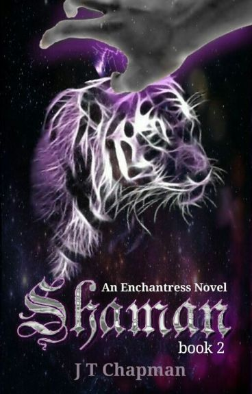 Shaman - An Enchantress Novel Bk 2 SAMPLE