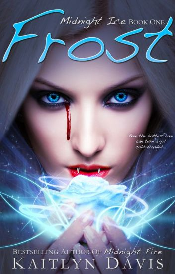 Frost (Midnight Ice Book One) - Preview!