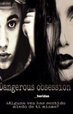 Dangerous obsession by __heridas
