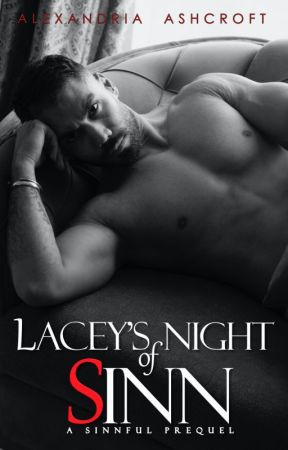 Lacey's Night of Sinn (18+)(*TEASER ONLY*) by alexandriaASHE