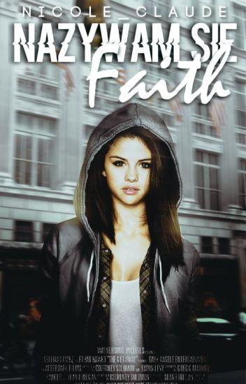 ✞ Nazywam się Faith ✞