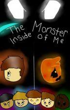 The Monster Inside of Me- A Pack AU by KatelynKramer