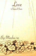 Love  [En Edición]  by Mashu-re