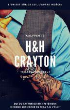 H&H Crayton - Tome 1 (sous contrat d'édition) by Calypsote