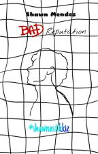 Bad Reputation ◆ S. M.  by shawnastikkiz