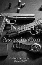 Nation Assassination by HeartShapedGlasses03