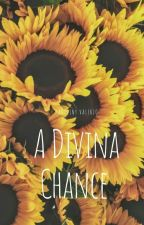 A divina chance  by Kaoliv