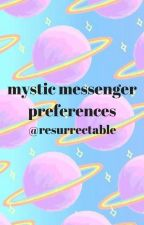 Mystic Messenger Preferences by resurrectable