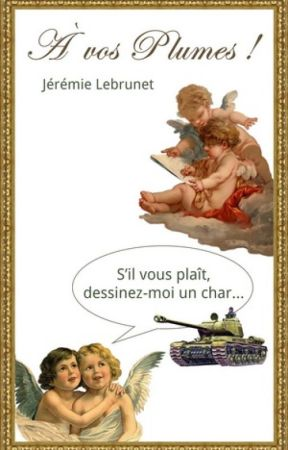 À vos Plumes ! by JeremieLebrunet