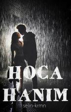 HOCA HANIM by selin-krmn