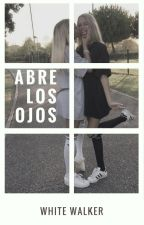 Lisa & Lena/ Abre los ojos (EN PROCESO) by whitewalker21