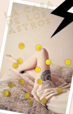 La casa de los Astros by WydeGrey