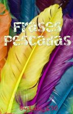 Frases Pescadas  by Lali_ESO