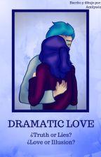 Dramatic Love (FNAFHS) (FNAFHSWORK) by Amilya62