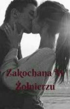 Zakochana W Żołnierzu by ZakochanaCzarownica