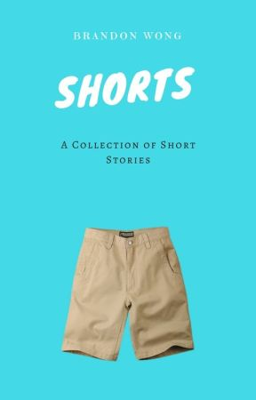 Shorts by BrandonWong048