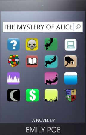 The Mystery of Alice by Emily_Poe