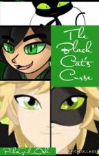 The Black Cat's Curse {A Miraculous Ladybug Fanfic} by PikaGirl_Oshi