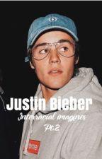 Justin Bieber Bwwm Imagines Pt2.  by KelseyBieber18