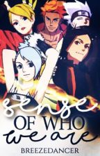 A Sense of Who We Are (Naruto Online AU) by BreezeDancer