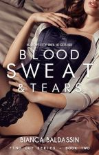 BLOOD SWEAT & TEARS - TWO by BiancaBaldassin