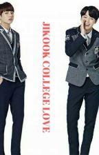 [6] Jikook college love [COMPLETED] by btsrockz